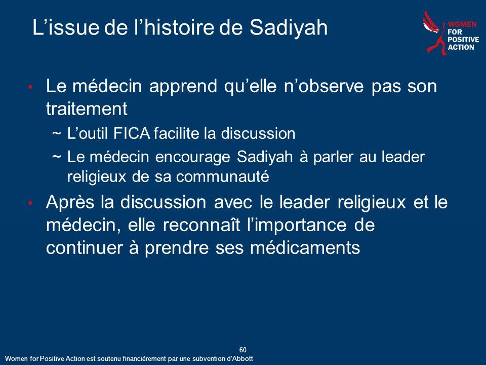 L'issue de l'histoire de Sadiyah