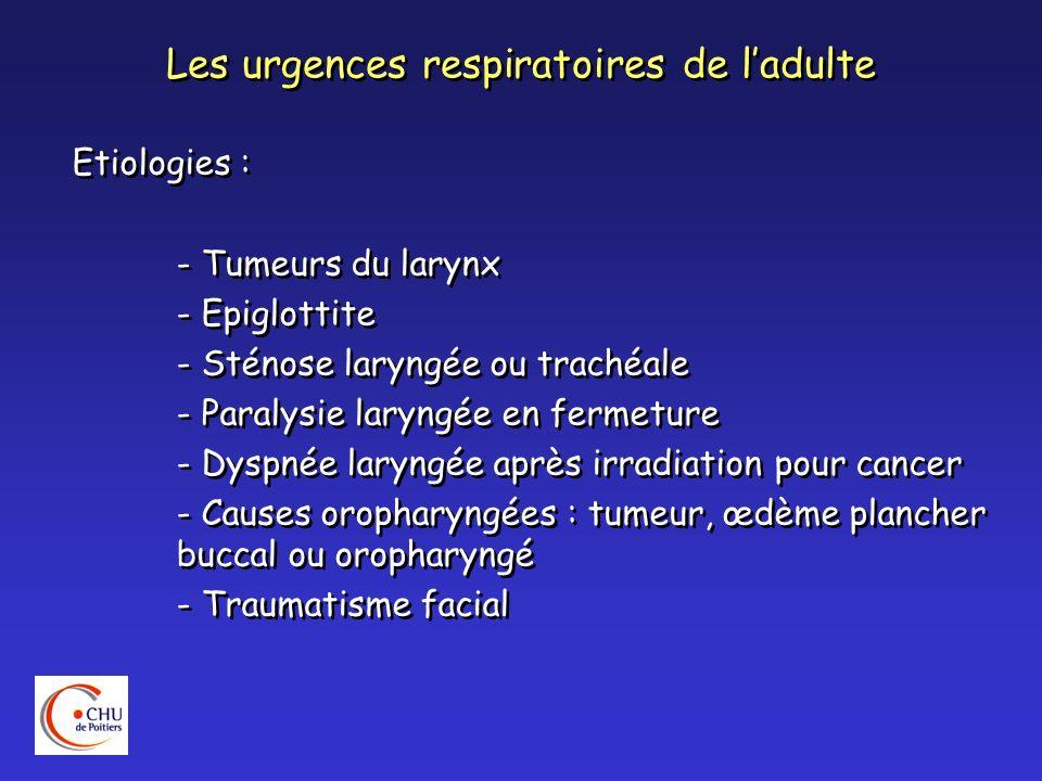 Les urgences respiratoires de l'adulte