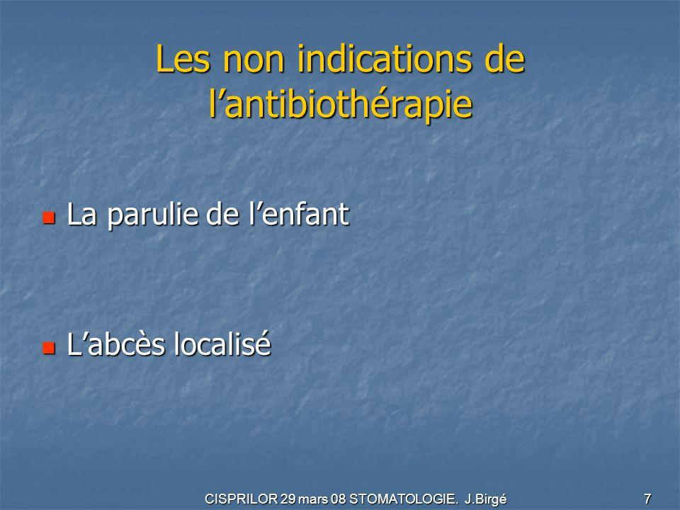Les non indications de l'antibiothérapie