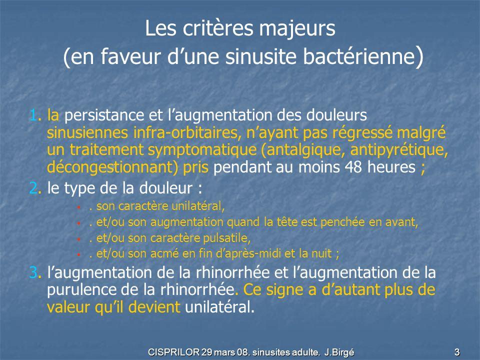 Les critères majeurs (en faveur d'une sinusite bactérienne)