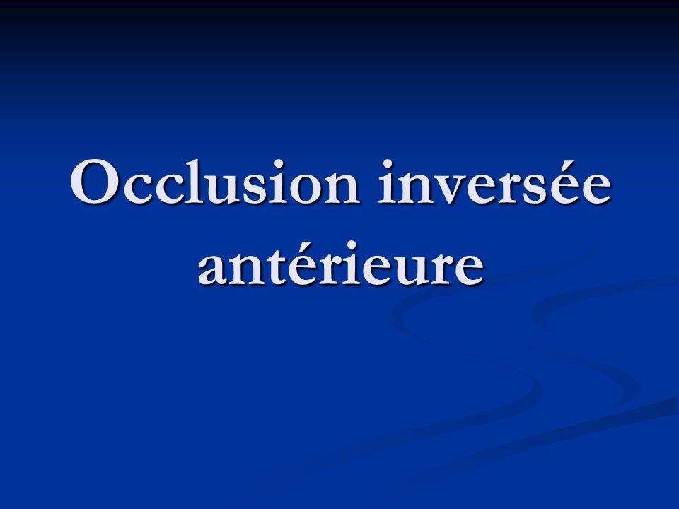 Occlusion inversée antérieure