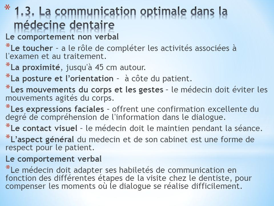 1.3. La communication optimale dans la médecine dentaire
