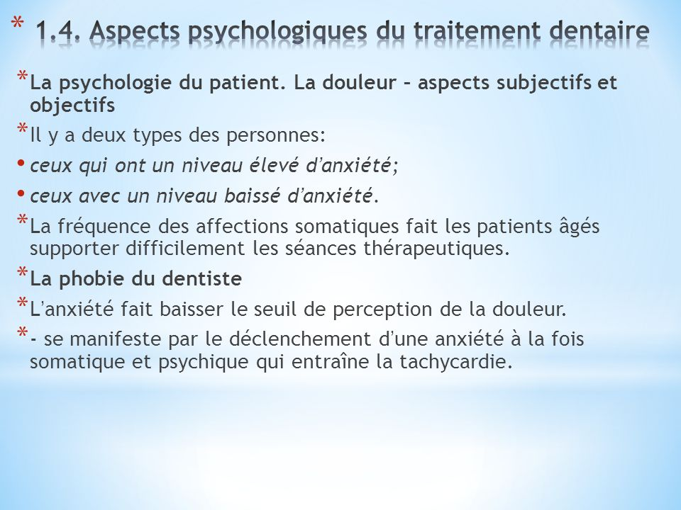 1.4. Aspects psychologiques du traitement dentaire