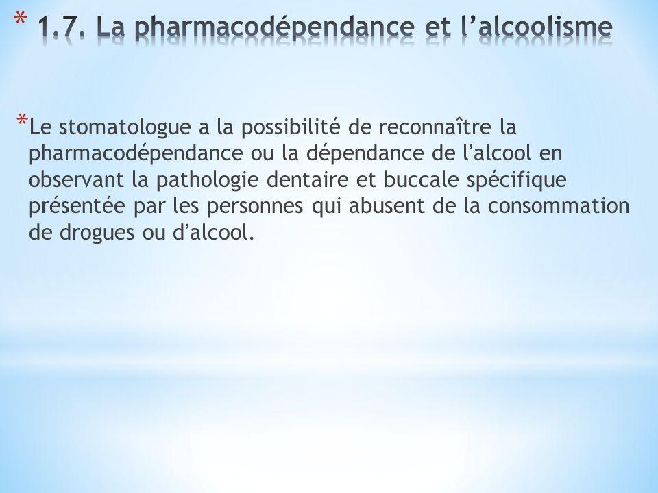 1.7. La pharmacodépendance et l'alcoolisme