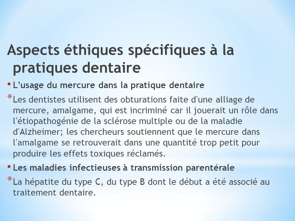 Aspects éthiques spécifiques à la pratiques dentaire