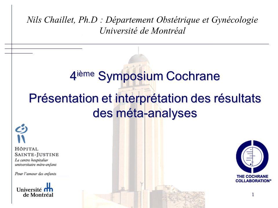 Nils Chaillet, Ph.D : Département Obstétrique et Gynécologie Université de Montréal