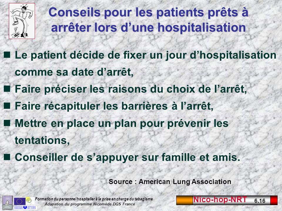Conseils pour les patients prêts à arrêter lors d'une hospitalisation