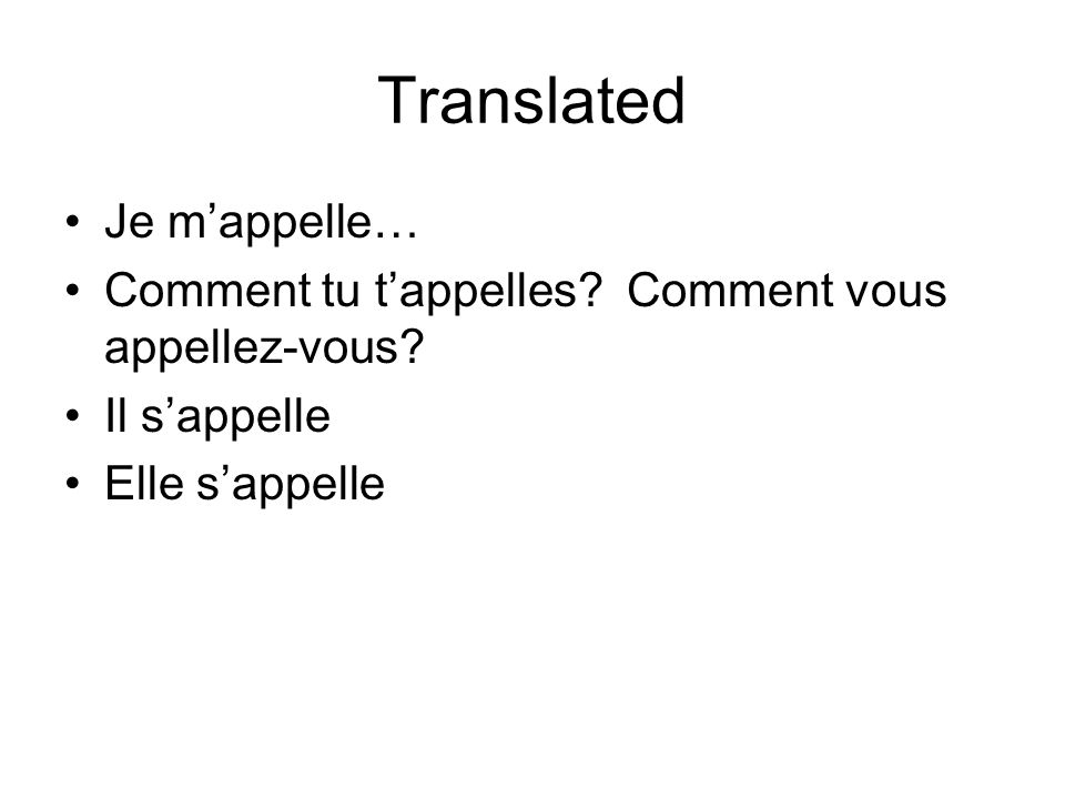 Translated Je m'appelle…