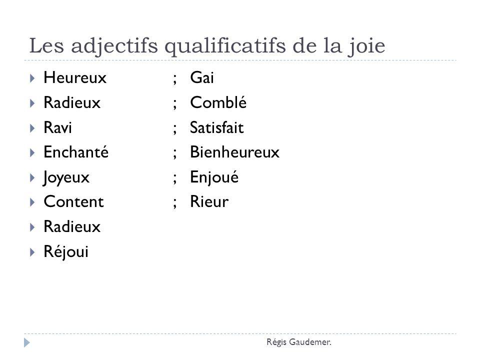 Les adjectifs qualificatifs de la joie