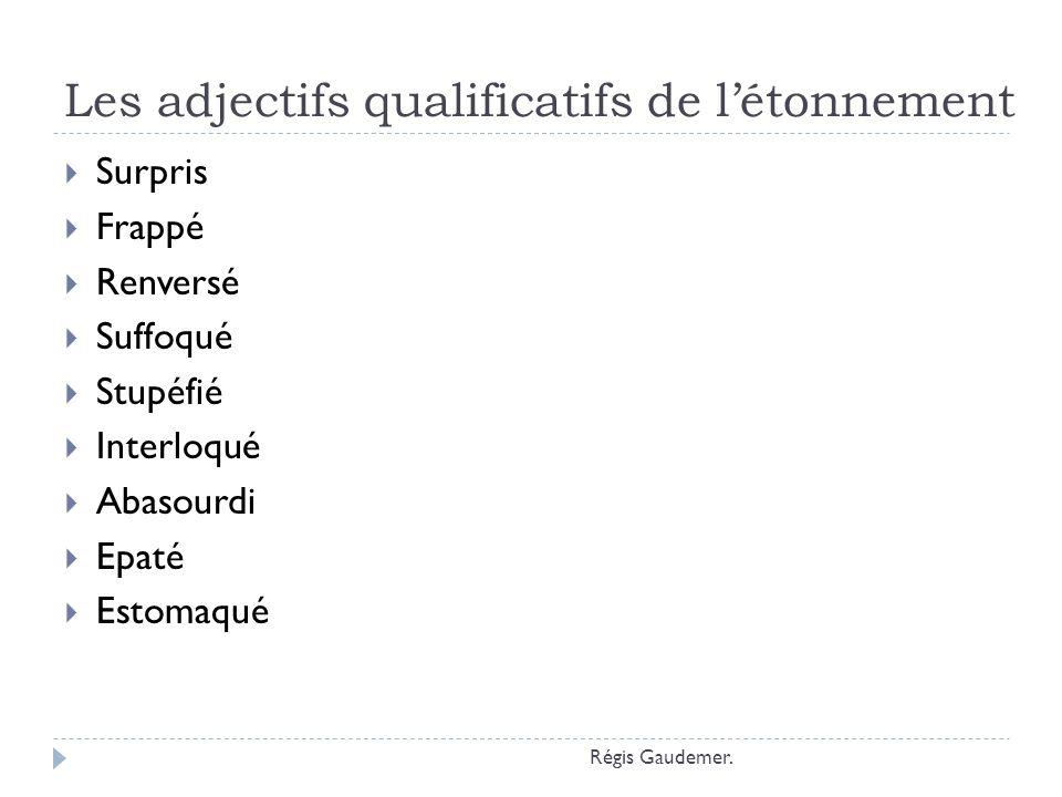 Les adjectifs qualificatifs de l'étonnement
