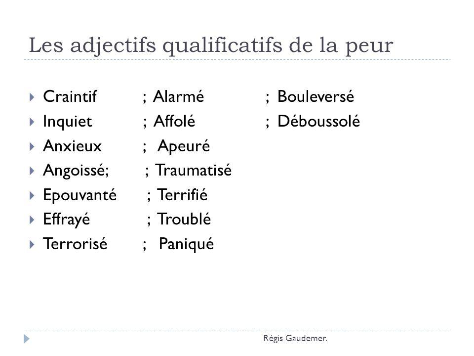 Les adjectifs qualificatifs de la peur
