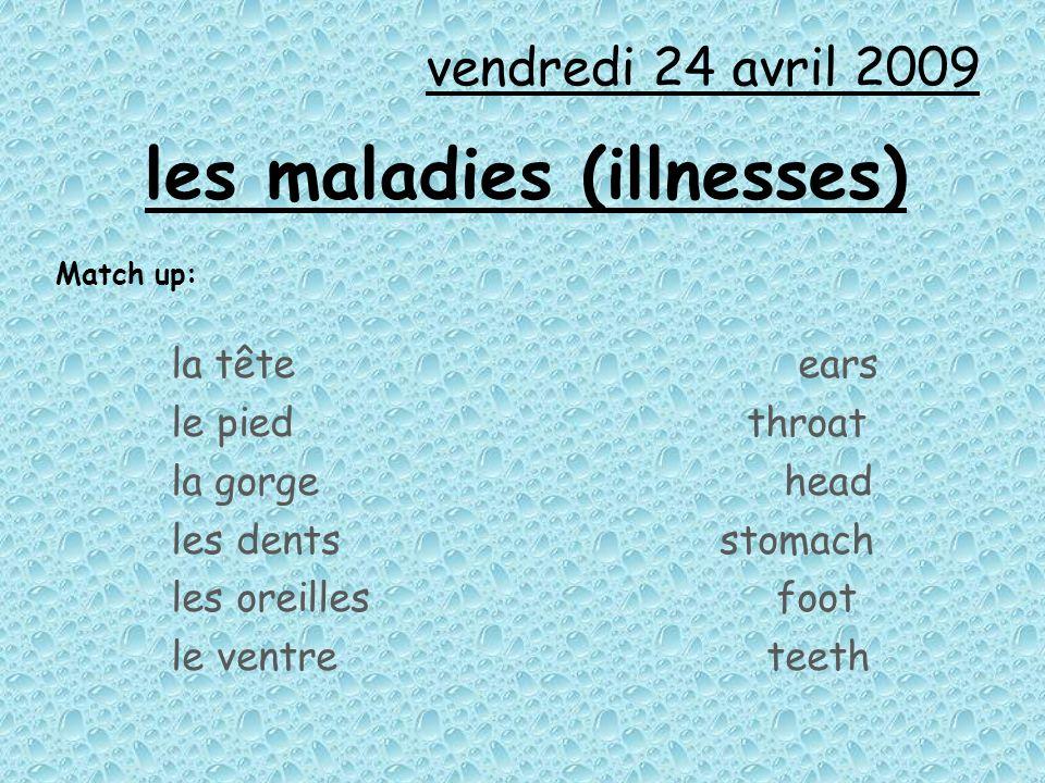 les maladies (illnesses)
