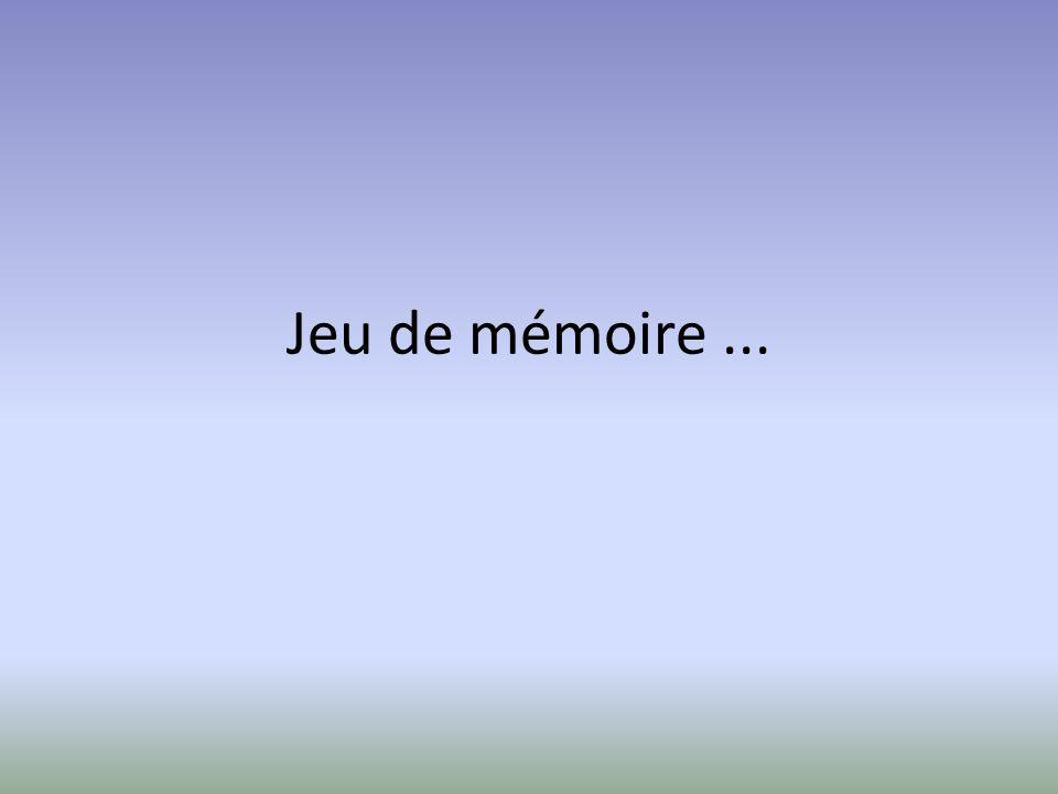 Jeu de mémoire ...