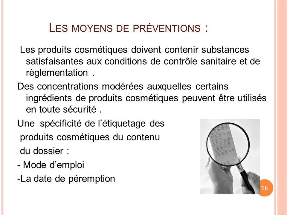 Les moyens de préventions :