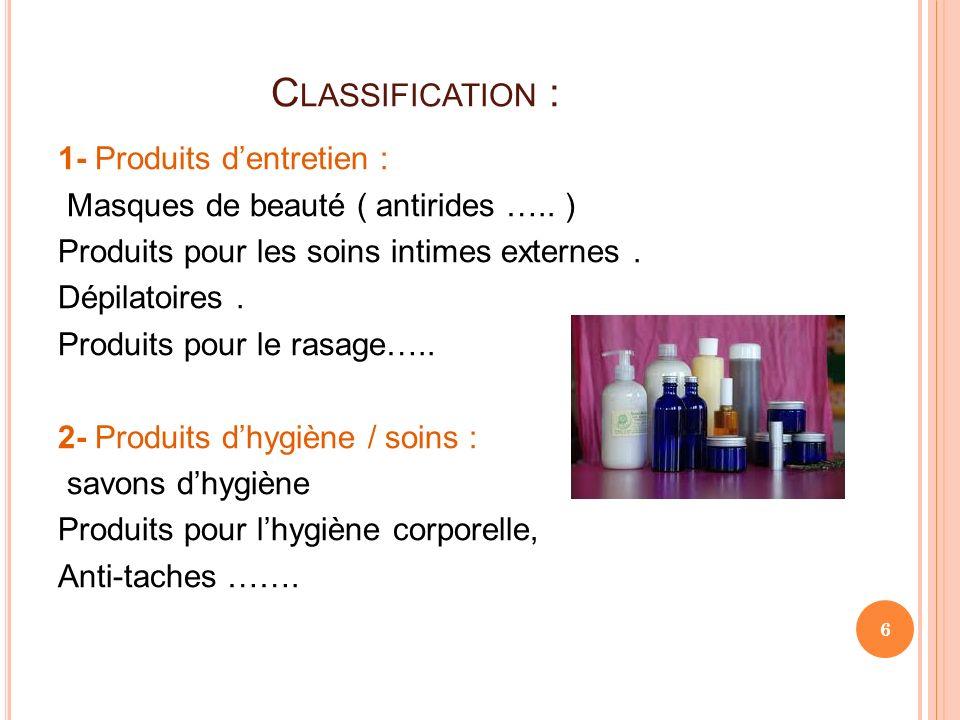 Classification : 1- Produits d'entretien :