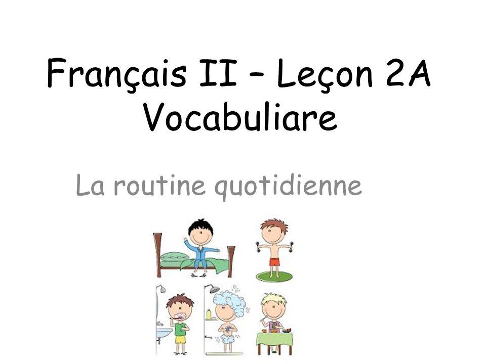 Français II – Leçon 2A Vocabuliare