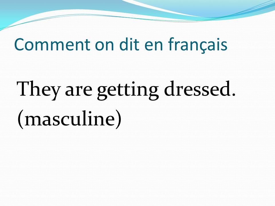 Comment on dit en français