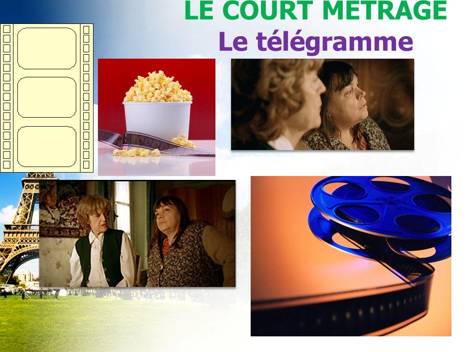 LE COURT MÉTRAGE Le télégramme