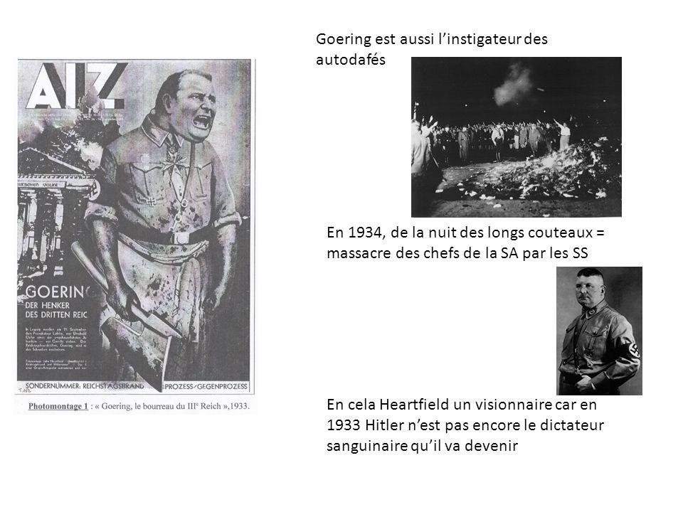 Goering est aussi l'instigateur des autodafés