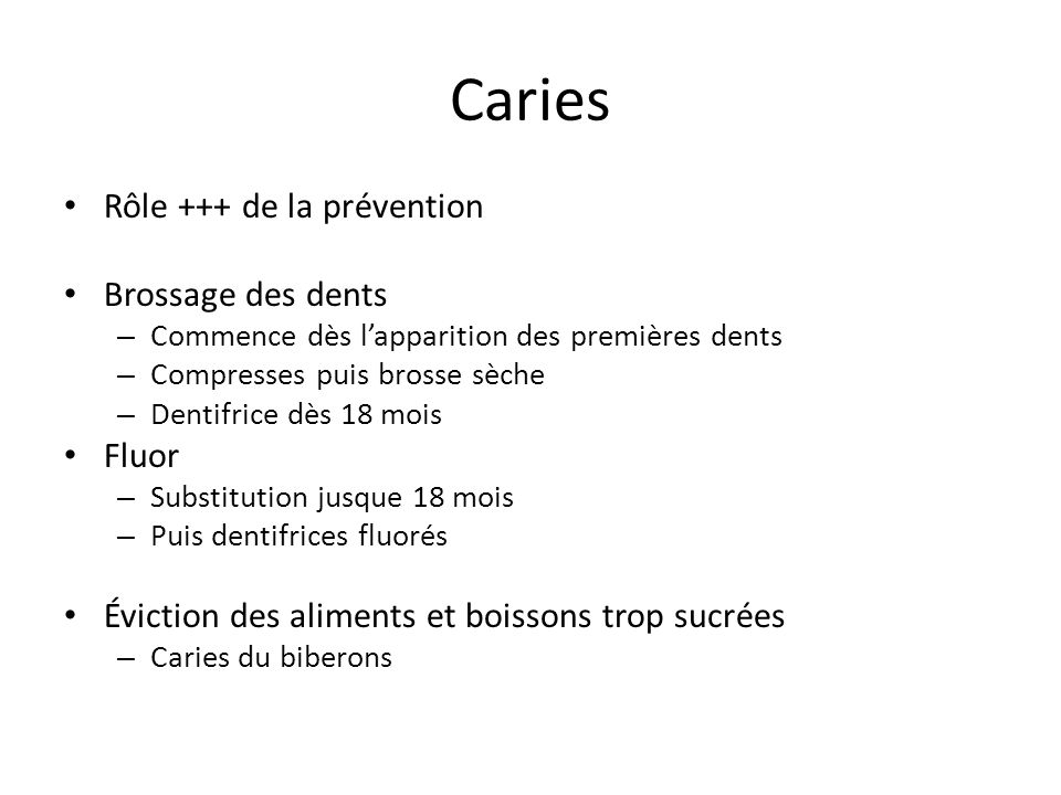 Caries Rôle +++ de la prévention Brossage des dents Fluor