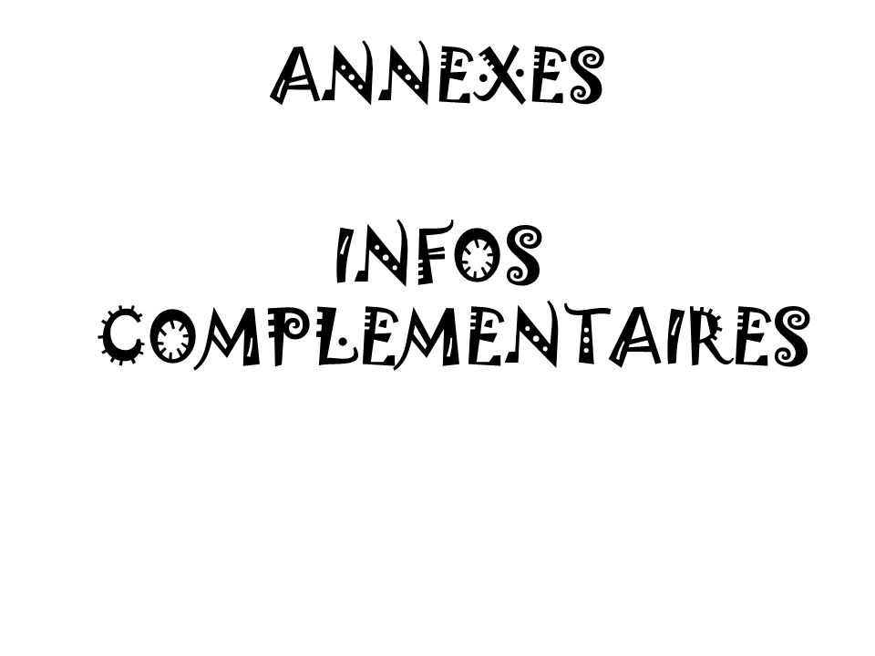 INFOS COMPLEMENTAIRES