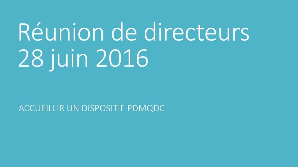 Réunion de directeurs 28 juin 2016