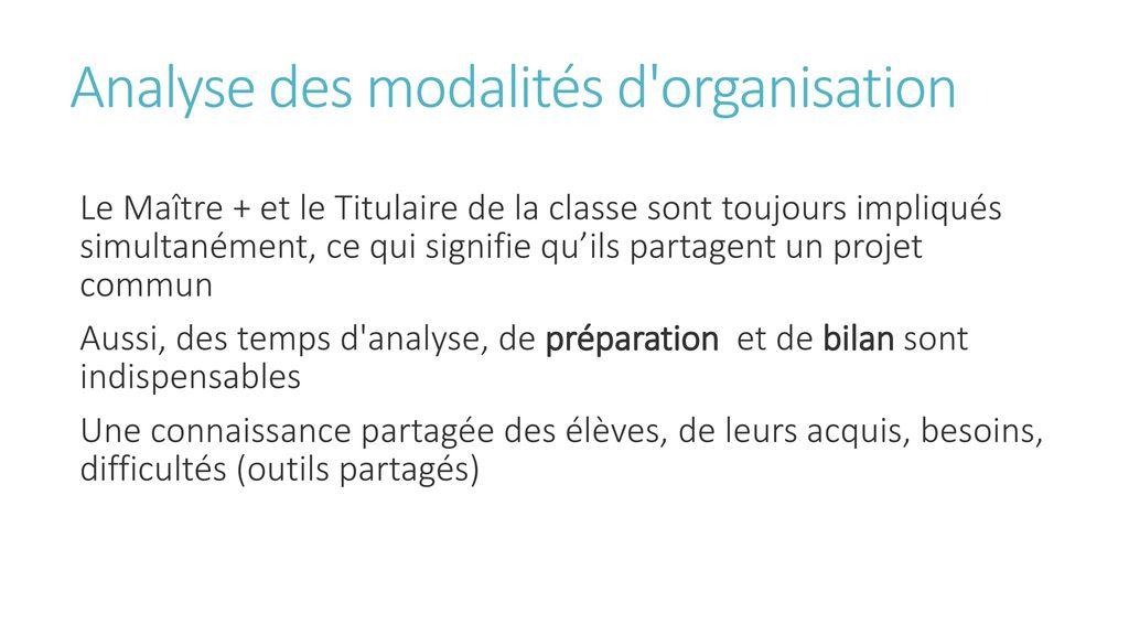 Analyse des modalités d organisation
