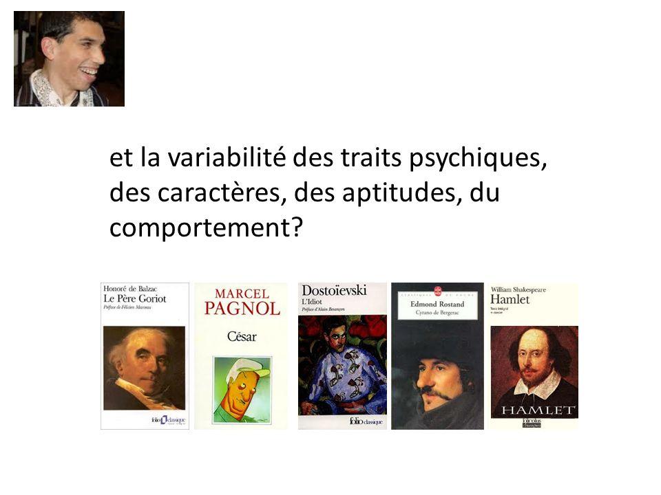 et la variabilité des traits psychiques,