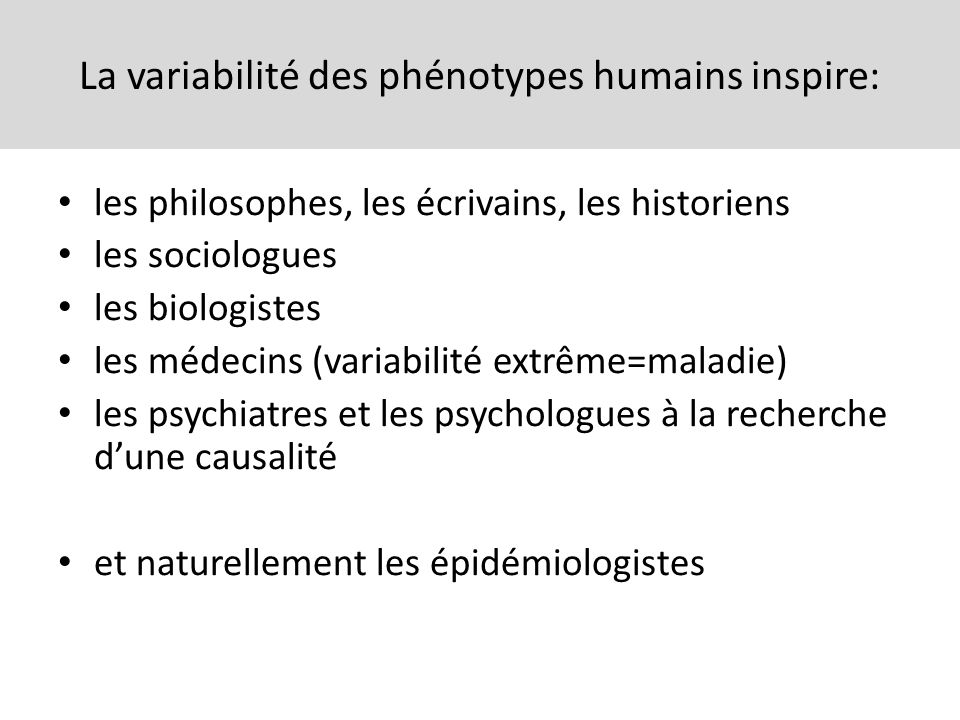 La variabilité des phénotypes humains inspire: