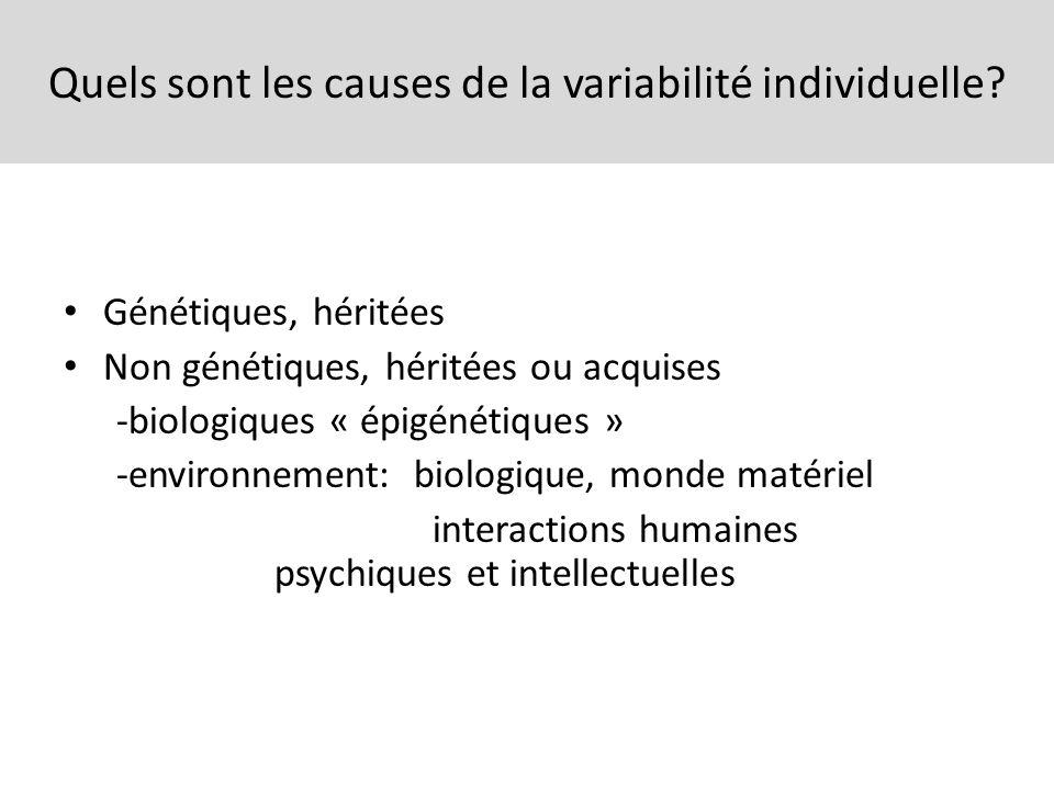 Quels sont les causes de la variabilité individuelle