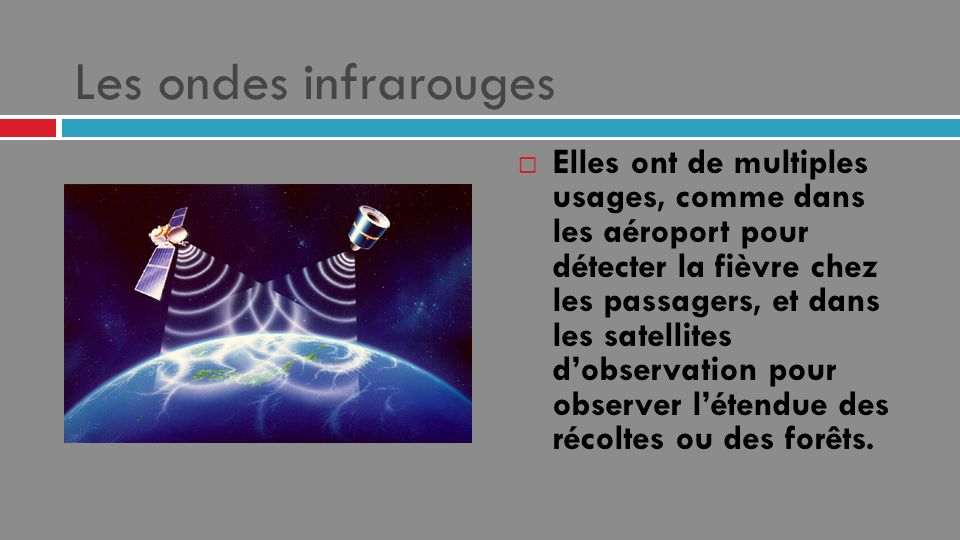 Les ondes infrarouges