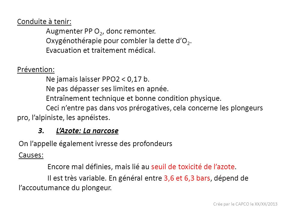 Augmenter PP O2, donc remonter.