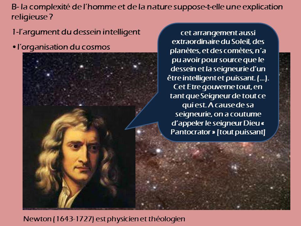 1-l'argument du dessein intelligent •l'organisation du cosmos