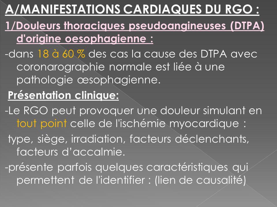 A/MANIFESTATIONS CARDIAQUES DU RGO :