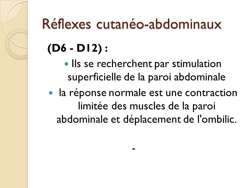Réflexes cutanéo-abdominaux