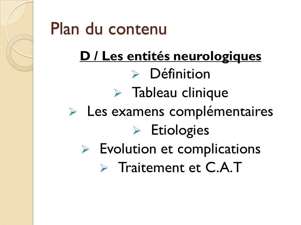 D / Les entités neurologiques