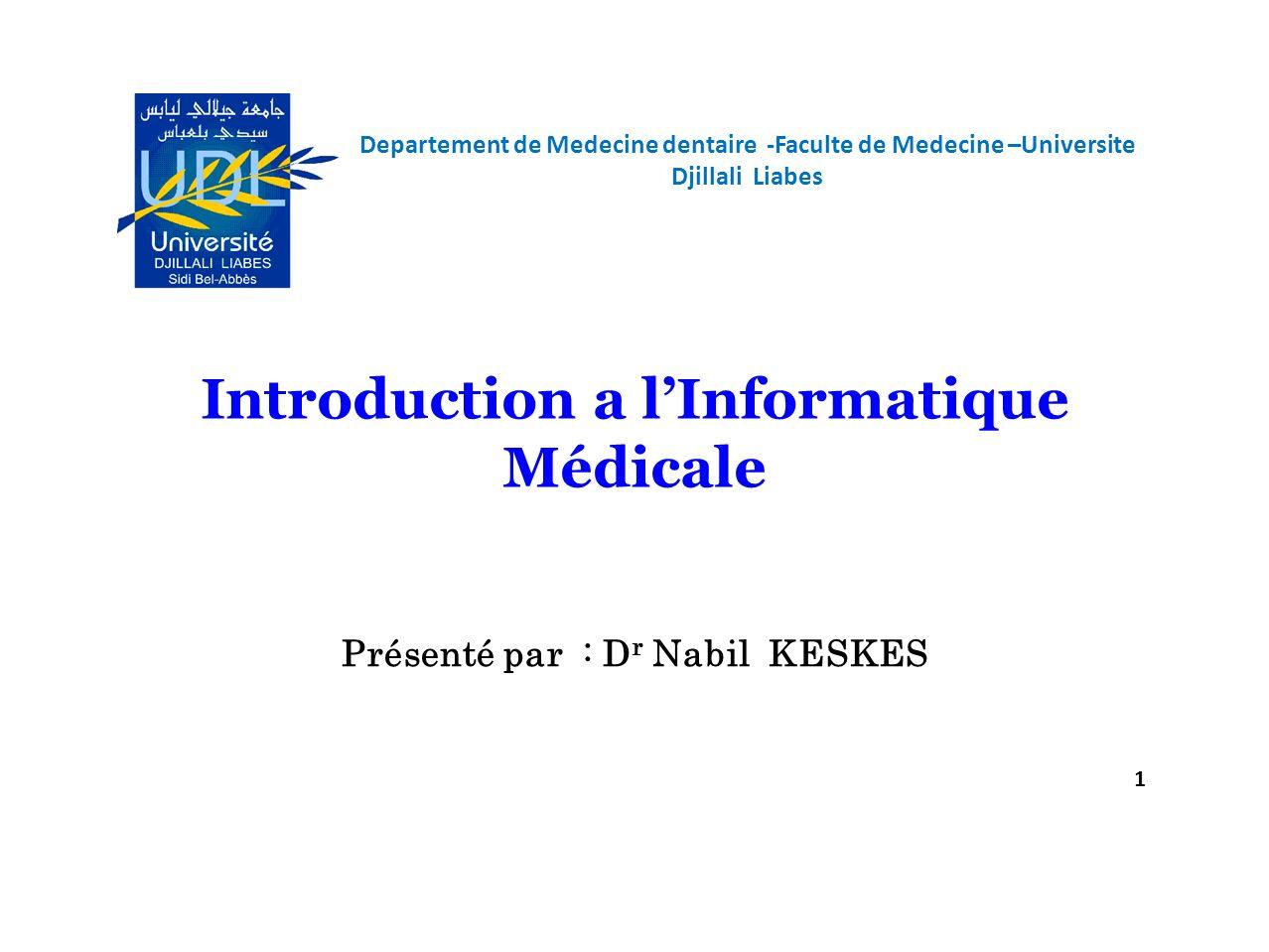 Introduction a l'Informatique Médicale