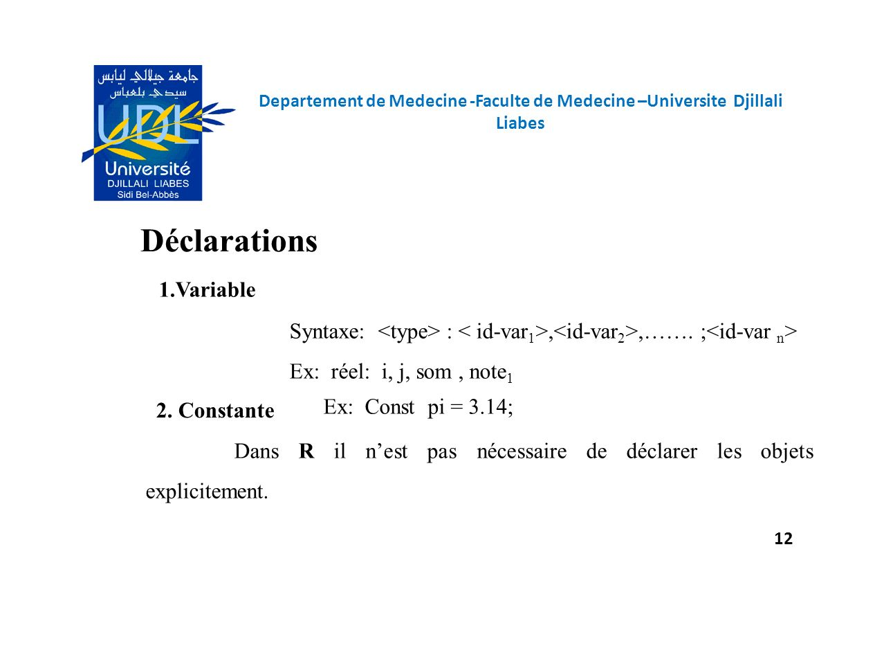 Déclarations 1.Variable