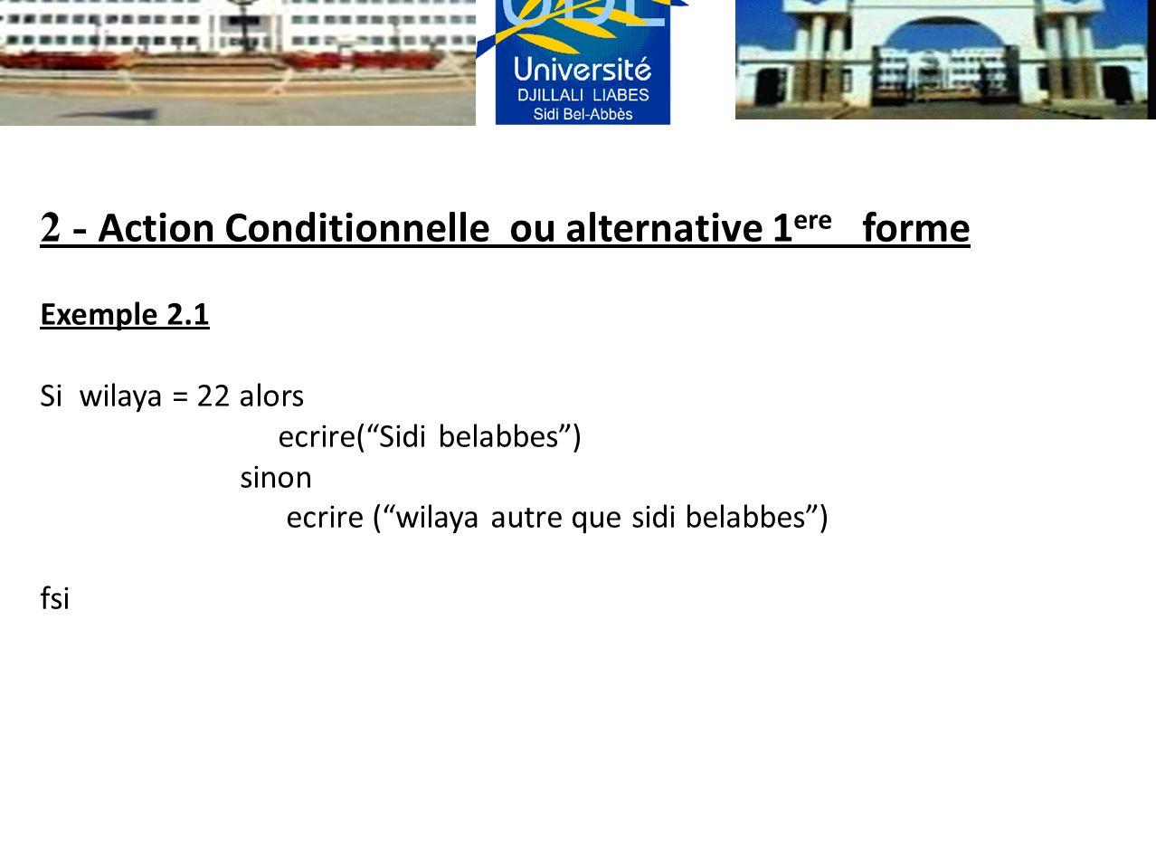 2 - Action Conditionnelle ou alternative 1ere forme