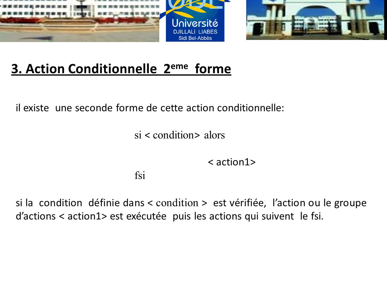 3. Action Conditionnelle 2eme forme