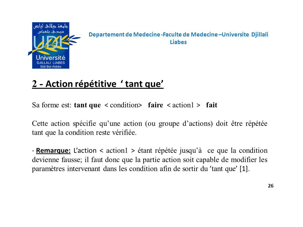 2 - Action répétitive ' tant que'