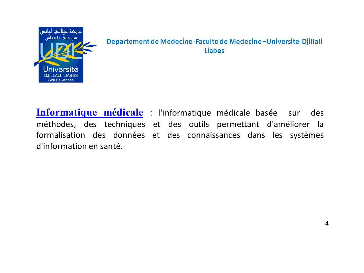 Departement de Medecine -Faculte de Medecine –Universite Djillali Liabes