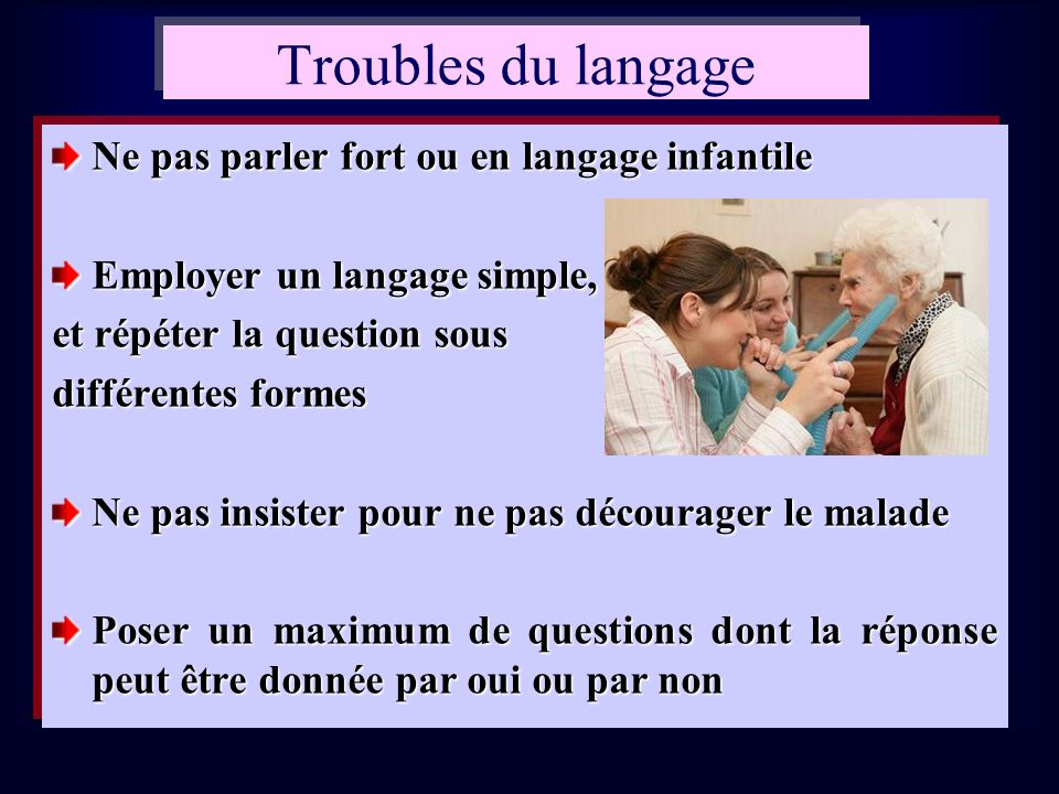 Troubles du langage Ne pas parler fort ou en langage infantile