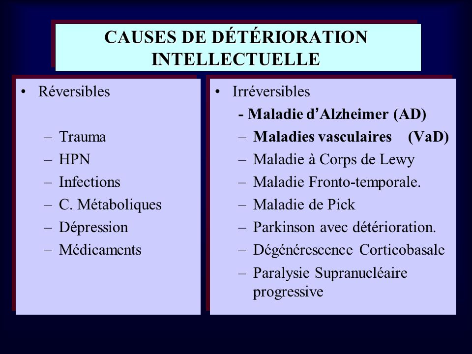 CAUSES DE DÉTÉRIORATION INTELLECTUELLE