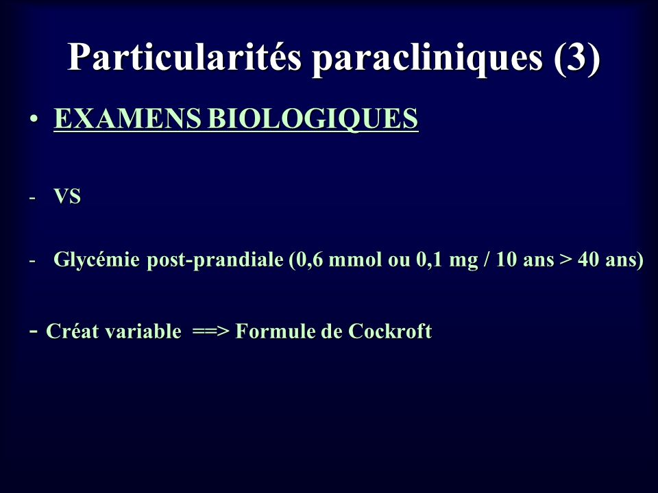 Particularités paracliniques (3)