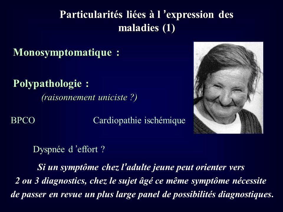 Particularités liées à l 'expression des maladies (1)
