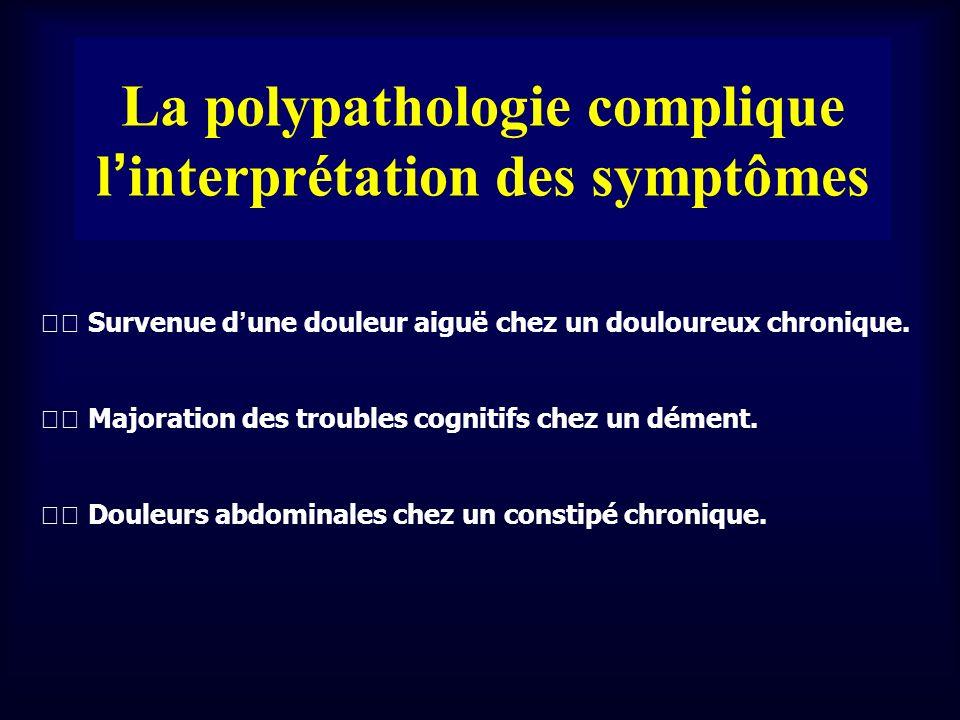 La polypathologie complique l'interprétation des symptômes