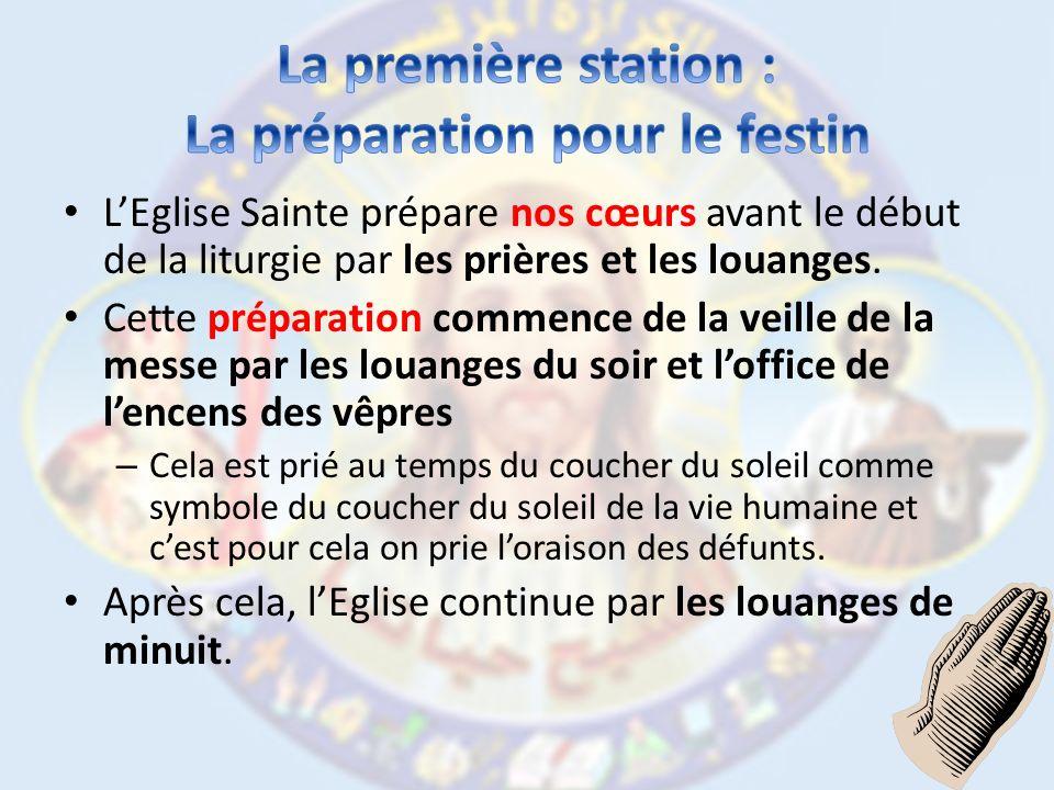 La première station : La préparation pour le festin