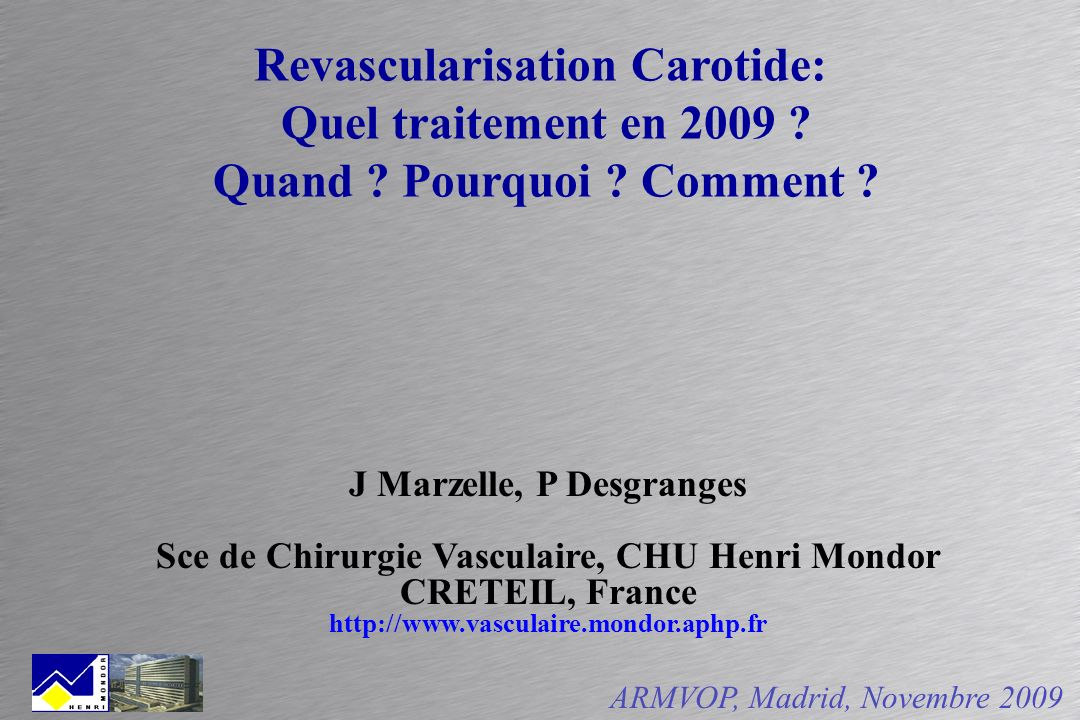 Revascularisation Carotide:
