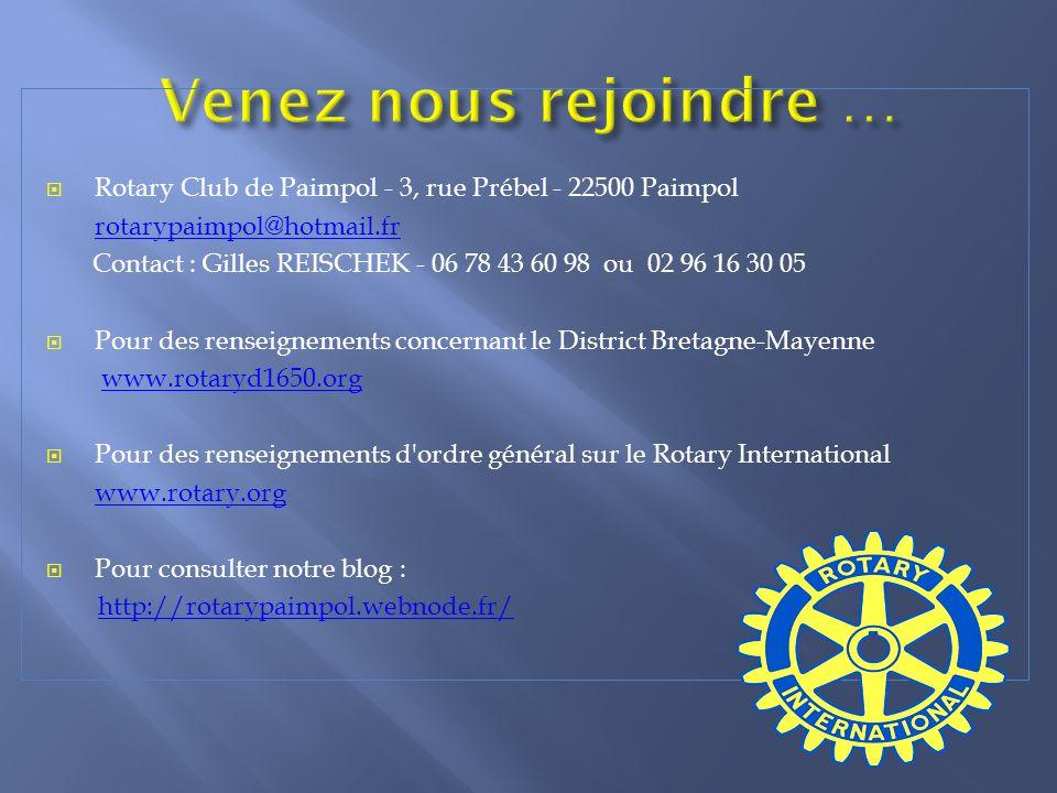 Venez nous rejoindre … Rotary Club de Paimpol - 3, rue Prébel - 22500 Paimpol. rotarypaimpol@hotmail.fr.